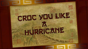 Croc-you-like-a-hurricane-title