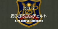 Episode 9:A Peaceful Concerto