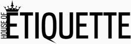 House Of Etiquette