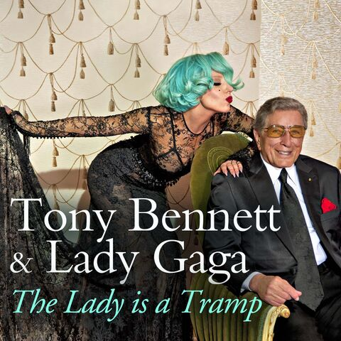 File:Tony Bennett & Lady Gaga - The Lady is a Tramp - Artwork.jpg