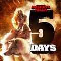 Machete Kills 5 Days