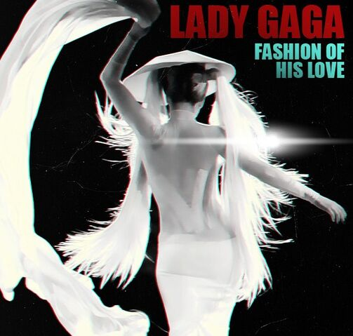 File:GaGa-FashionOfHisLove.jpeg