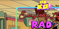 Everybody Likes Rad?