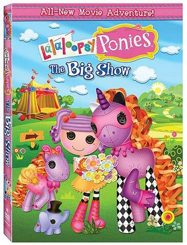 File:Movie - Lalaloopsy Ponies The Big Show - DVD cover.jpg