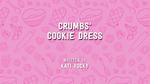 Crumbs' Cookie Dress
