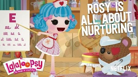 Rosy is All About Nurturing We're Lalaloopsy