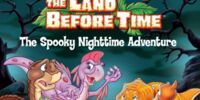 The Land Before Time: The Spooky Nighttime Adventure