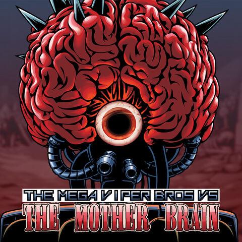 File:The Mega Viper Bros VS The Mother Brain cover.jpg