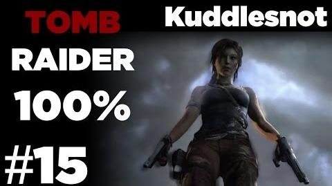 15 - Tomb Raider 100% A Woman's Rage