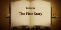 Epilogue: The First Story
