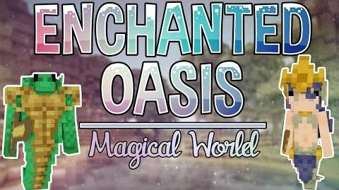 Magical World Enchanted Oasis Ep