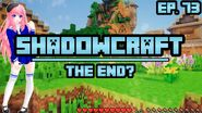 ShadowCraft E73 END