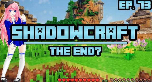 File:ShadowCraft - The End!.jpg