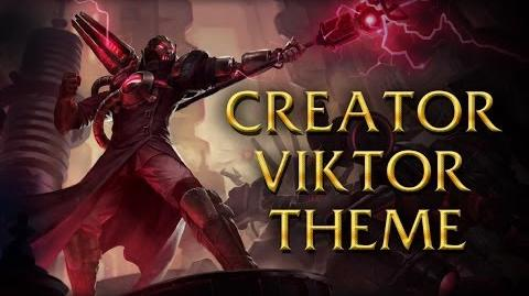 LoL Login theme - Chinese - 2014 - Creator Viktor