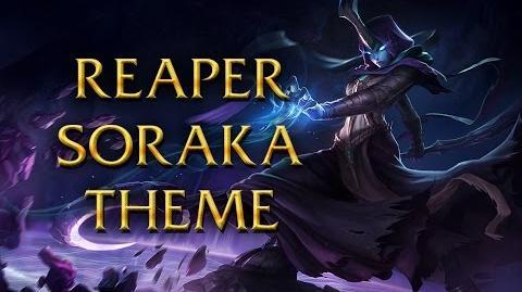 LoL Login theme - Chinese - 2014 - Reaper Soraka