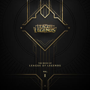 The Music of League of Legends Volume 1