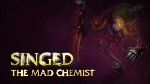 Singed Champion Spotlight