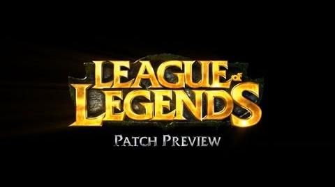 League of Legends - Mid-July Patch Preview