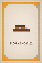 Fedora & Goggles