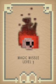 Magic Missle lvl 3