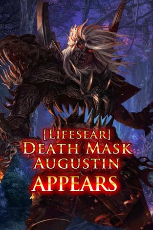 (Lifesear) Death Mask Augustin Appears