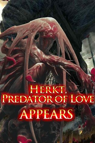 Herkt, Predator of Love Appears
