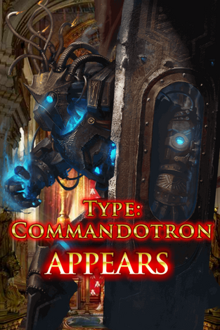 Type Commandotron Appears