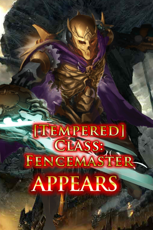 (Tempered) Class Fencemaster Appears