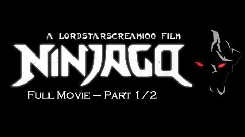 Ninjago - A LordStarscream100 Film - Full Movie - Part 1 2
