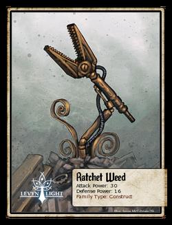 Ratchet Weed