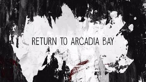 Return to Arcadia Bay