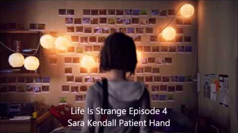 Life Is Strange Episode 5 OST Patient Hand Sara Kendall