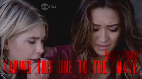 "Pretty Little Liars - 5x12 Summer Finale Promo - ""Taking This One to the Grave"""