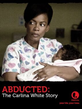 Abducted- The Carlina White Story