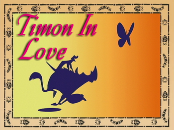 Timon in Love