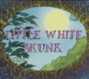 Little White Skunk