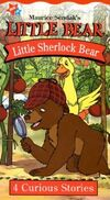 Maurice Sendak's Little Bear, Little Sherlock Bear (VHS, 2001)