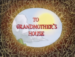 To Grandmother's House
