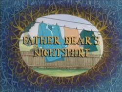 Father Bear's Nightshirt