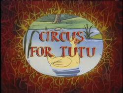 CircusForTutu