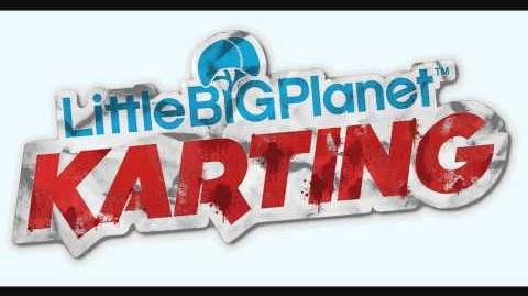 LittleBigPlanet Karting OST - The Garden Remix HQ