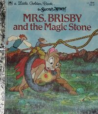 Mrs. Brisby and the Magic Stone