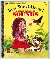 Bow, Wow, Meow! A First Book Of Sounds