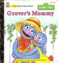 Grovers mommy