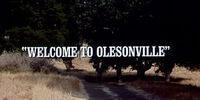 Episode 903: Welcome to Olesonville