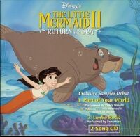 The Little Mermaid II- Return to the Sea- Exclusive Sampler Debut