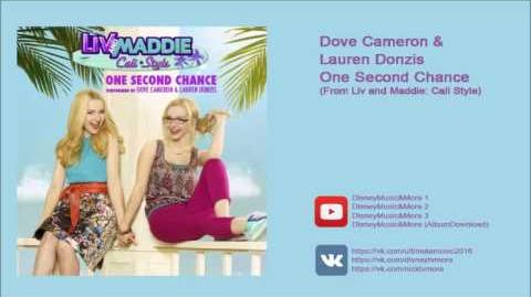 Dove Cameron & Lauren Donzis - One Second Chance