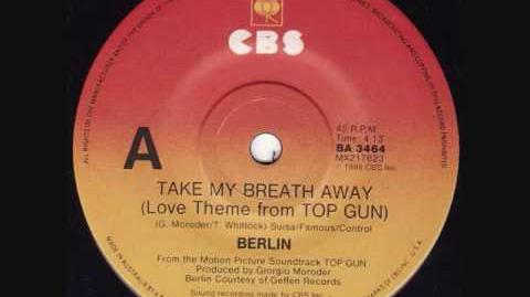 Berlin- Take My Breath Away