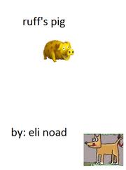 Ruffs pig