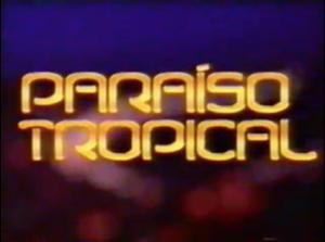 Paraíso Tropical 2007 teaser